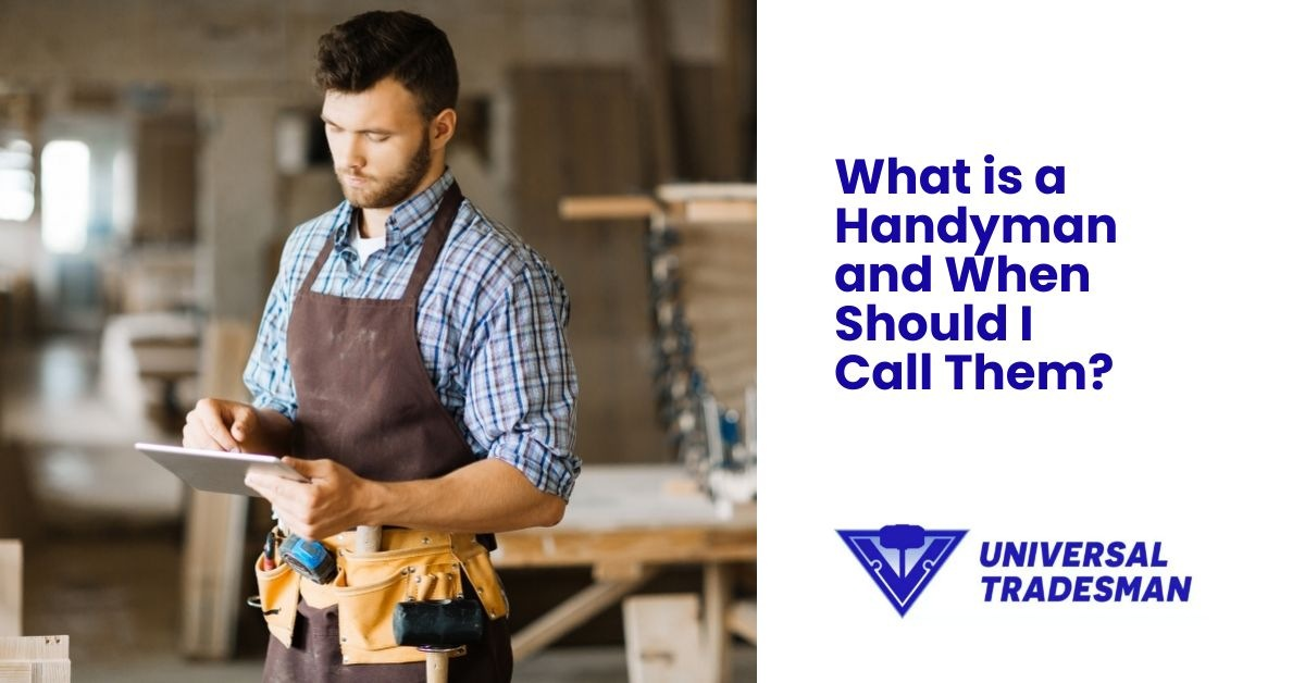 what is a handyman and when should i call them