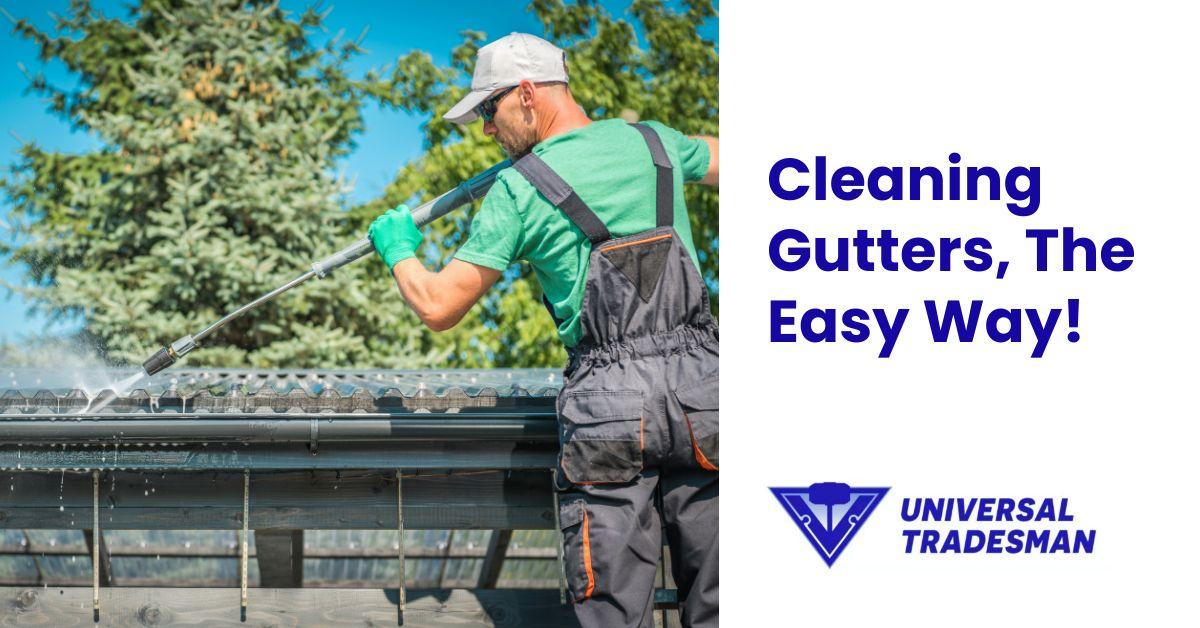 cleaning gutters the easy way